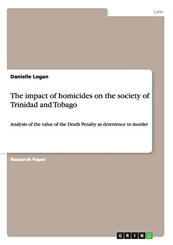 The Impact of Homicides on the Society of Trinidad and Tobago: Danielle Logan