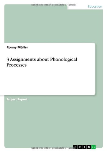 9783656354345: 3 Assignments about Phonological Processes