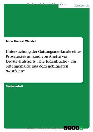 9783656360087: Untersuchung der Gattungsmerkmale eines Prosatextes anhand von  Anette von Droste-Hülshoffs