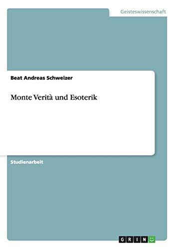Monte Verità und Esoterik: Beat Andreas Schweizer