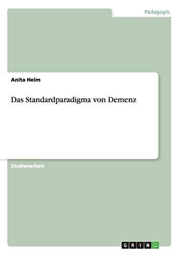 9783656363163: Das Standardparadigma von Demenz