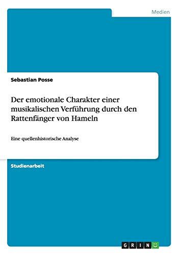 Der Emotionale Charakter Einer Musikalischen Verfuhrung Durch Den Rattenfanger Von Hameln: ...