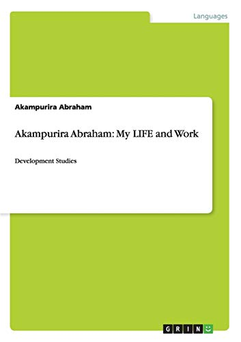 Akampurira Abraham: My Life and Work: Akampurira Abraham