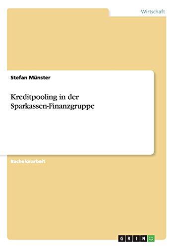 Kreditpooling in Der Sparkassen-Finanzgruppe: Stefan Münster