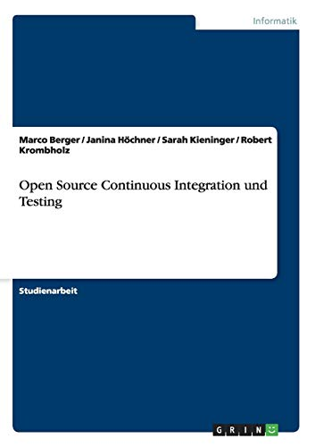 9783656371649: Open Source Continuous Integration und Testing (German Edition)