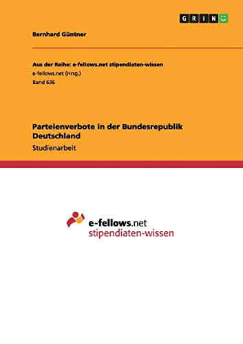 9783656371687: Parteienverbote in der Bundesrepublik Deutschland (German Edition)