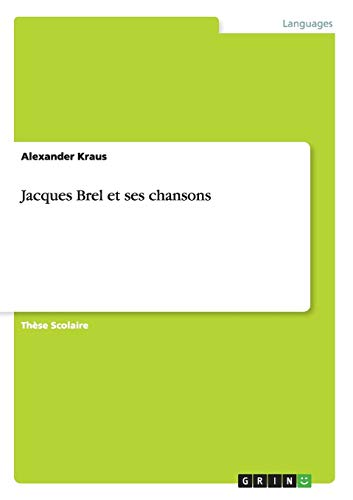 Jacques Brel et ses chansons: Alexander Kraus