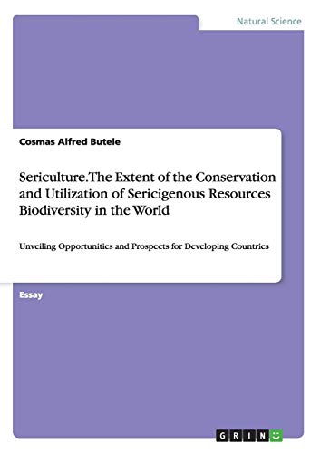 Sericulture. the Extent of the Conservation and: Cosmas Alfred Butele