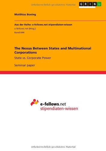 9783656375876: The Nexus Between States and Multinational Corporations