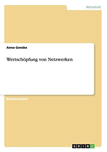 Wertschopfung Von Netzwerken: Anna Genske