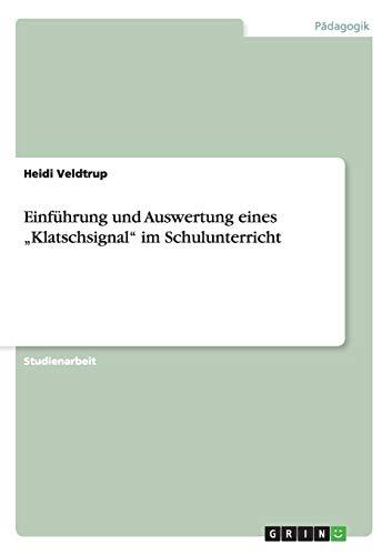 Einfuhrung Und Auswertung Eines Klatschsignal Im Schulunterricht: Heidi Veldtrup