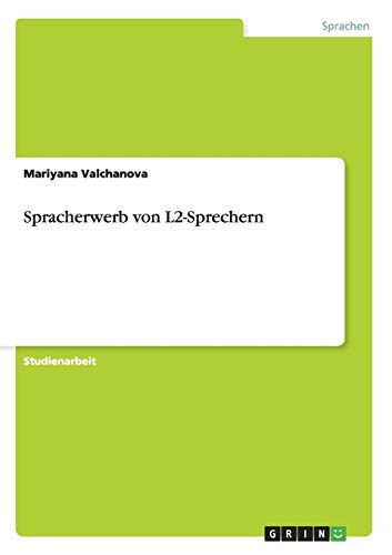Spracherwerb Von L2-Sprechern: Mariyana Valchanova