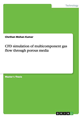 9783656396352: CFD simulation of multicomponent gas flow through porous media