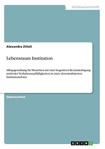9783656398417: Lebensraum Institution (German Edition)