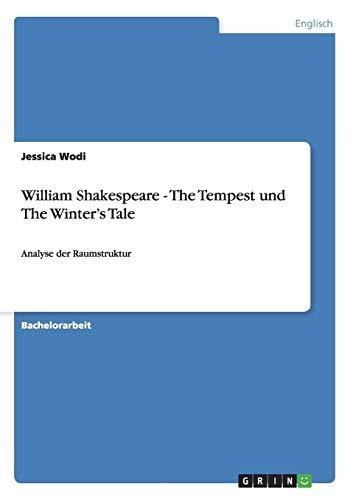 William Shakespeare - The Tempest Und the Winters Tale: Jessica Wodi