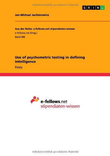 Use of Psychometric Testing in Defining Intelligence: Jon Michael Jachimowicz
