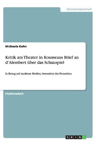 9783656406266: Kritik am Theater in Rousseaus Brief an d'Alembert über das Schauspiel (German Edition)