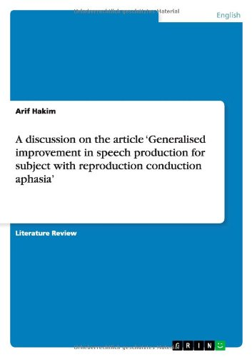 A Discussion on the Article Generalised Improvement in Speech Production for Subject with ...