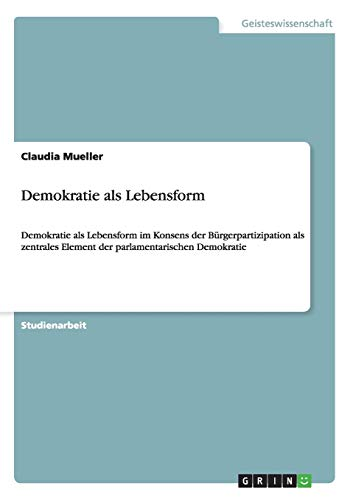 9783656414438: Demokratie als Lebensform (German Edition)