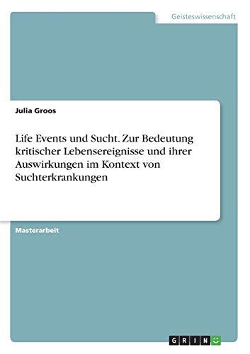 Life Events Und Sucht: Julia Groos