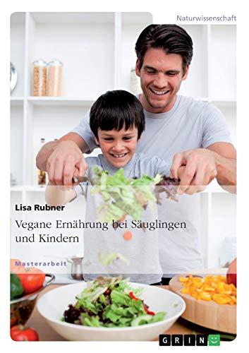 9783656419686: Vegane Ernährung bei Säuglingen und Kindern (German Edition)