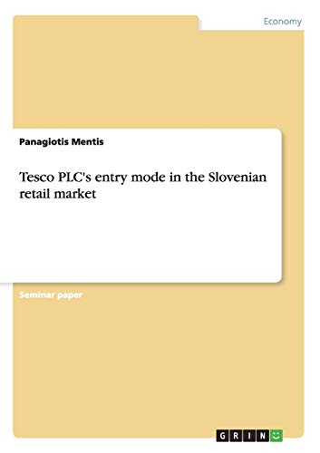 9783656421122: Tesco PLC's entry mode in the Slovenian retail market