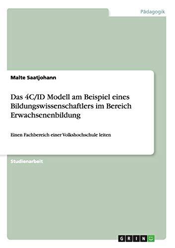 Das 4CId Modell Am Beispiel Eines Bildungswissenschaftlers Im Bereich Erwachsenenbildung: Malte ...