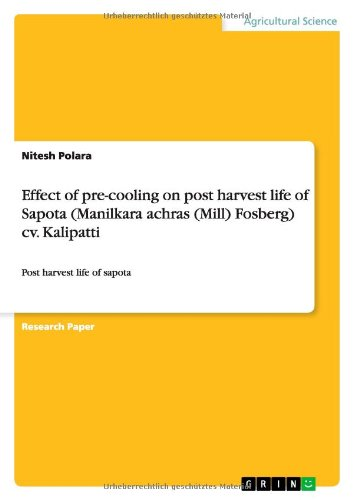 Effect of Pre-Cooling on Post Harvest Life: Nitesh Polara