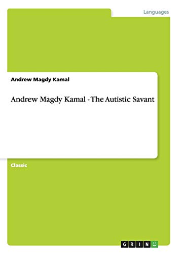 9783656435655: Andrew Magdy Kamal - The Autistic Savant