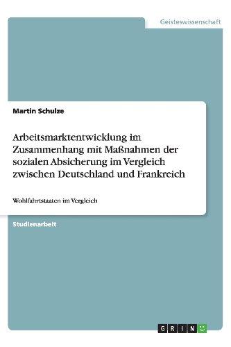 Arbeitsmarktentwicklung Im Zusammenhang Mit Massnahmen Der Sozialen Absicherung Im Vergleich ...