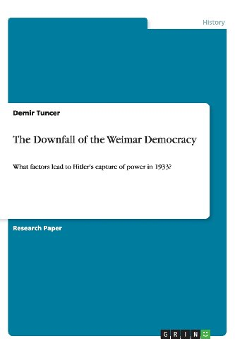 The Downfall of the Weimar Democracy: Demir Tuncer