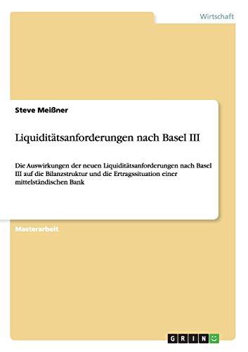 9783656437994: Liquiditatsanforderungen Nach Basel III