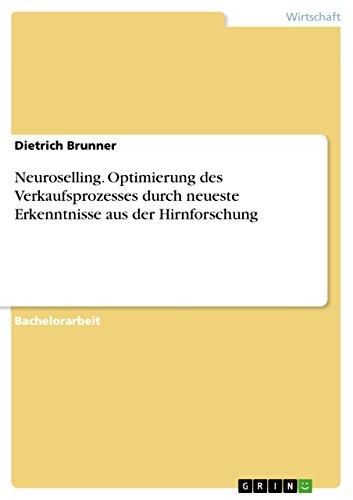 9783656438052: Neuroselling. Optimierung des Verkaufsprozesses durch neueste Erkenntnisse aus der Hirnforschung (German Edition)