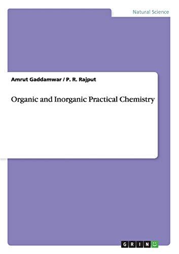 Organic and Inorganic Practical Chemistry: Rajput, P. R.