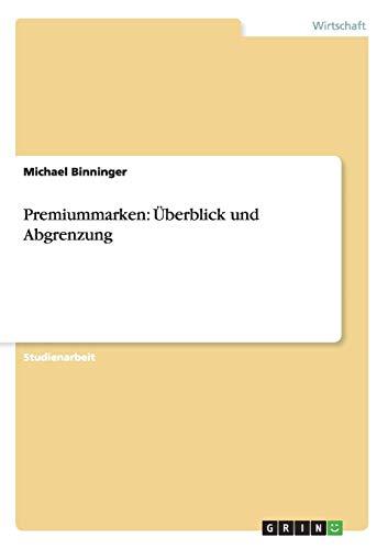 9783656439912: Premiummarken: Uberblick Und Abgrenzung