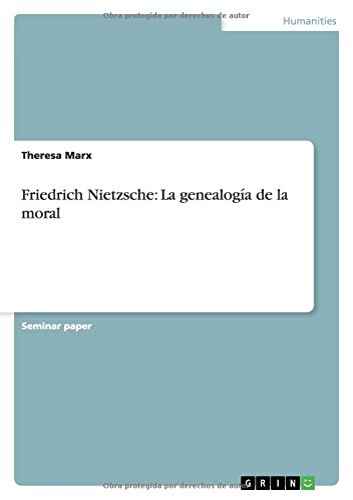 Friedrich Nietzsche: La genealoga de la moral: Theresa Marx