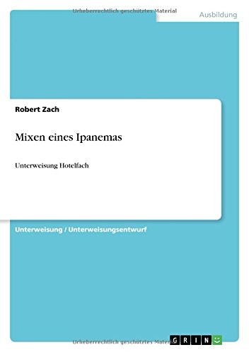 9783656443988: Mixen eines Ipanemas (German Edition)