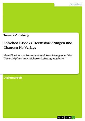 Enriched E-Books. Herausforderungen Und Chancen Fur Verlage: Tamara Ginsberg