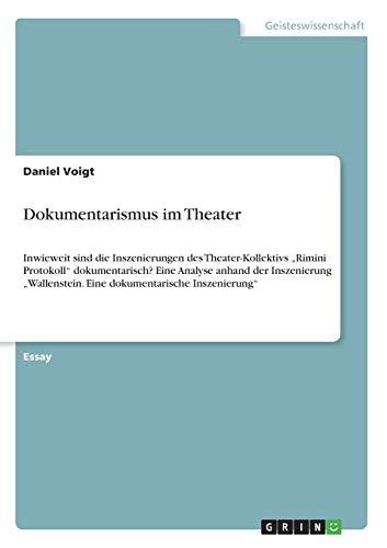 9783656445272: Dokumentarismus Im Theater