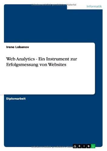 9783656448990: Web Analytics - Ein Instrument Zur Erfolgsmessung Von Websites