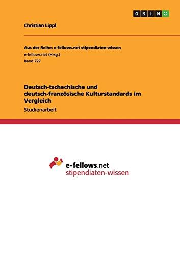 9783656449836: Deutsch-Tschechische Und Deutsch-Franzosische Kulturstandards Im Vergleich