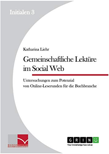 Gemeinschaftliche Lektüre im Social Web: Katharina Liehr