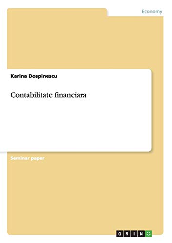 9783656453963: Contabilitate financiara (Romanian Edition)