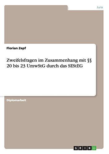9783656455455: Zweifelsfragen im Zusammenhang mit §§ 20 bis 23 UmwStG durch das SEStEG (German Edition)