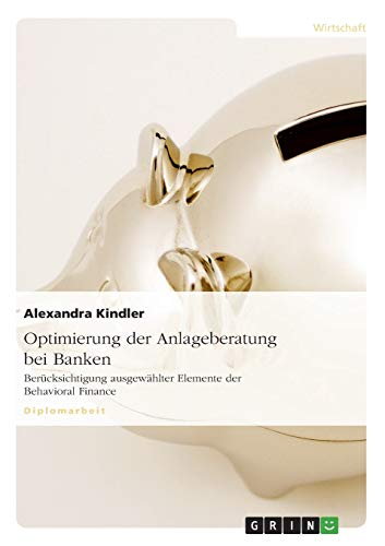 Optimierung der Anlageberatung bei Banken: Alexandra Kindler