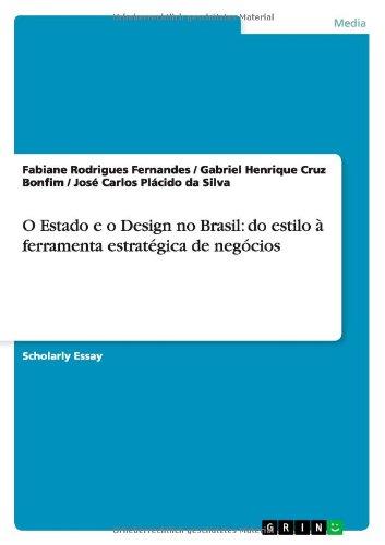 9783656459644: O Estado E O Design No Brasil: Do Estilo a Ferramenta Estrategica de Negocios