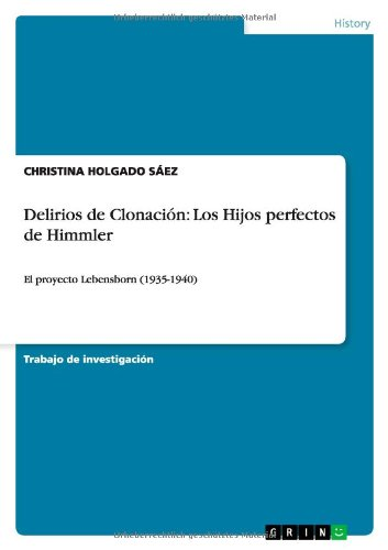 Delirios de Clonacin: Los Hijos perfectos de: Holgado Sez, Christina