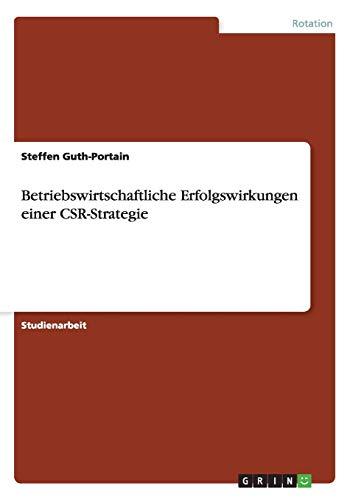 Betriebswirtschaftliche Erfolgswirkungen Einer Csr-Strategie: Steffen Guth-Portain