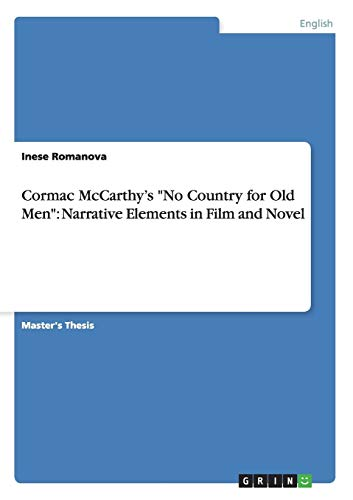 9783656468202: Cormac McCarthy's No Country for Old Men: Narrative Elements in Film and Novel