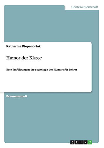9783656472902: Humor der Klasse (German Edition)